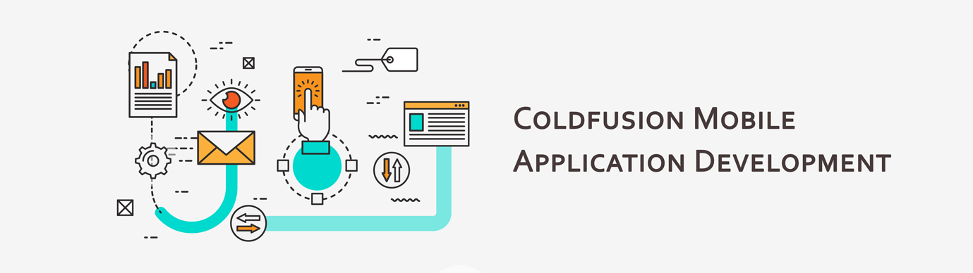 Have you Ever Considered Coldfusion for your Mobile App Development?