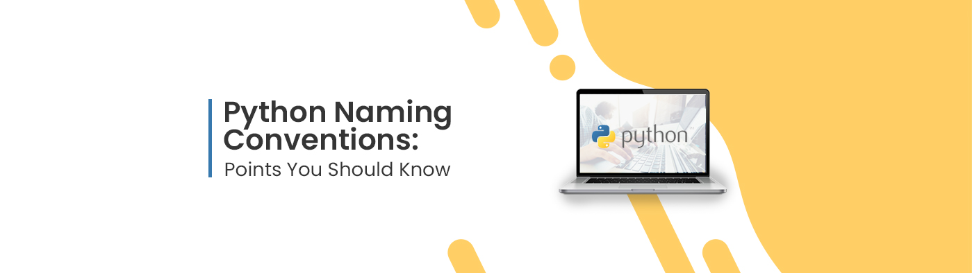 Python Naming Conventions: Points You Should Know